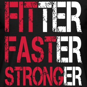 Fitter Faster Stronger - Fitness, Bodybuilding Tee shirts - T-shirt Homme