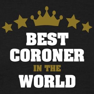 best coroner in the world stars crown - Men's T-Shirt