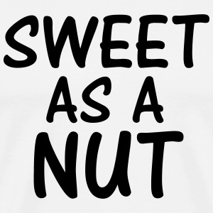 Sweet as a Nut - Men's Premium T-Shirt