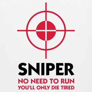 Sniper: I ll spare you the running! Tank Tops - Men's Premium Tank Top