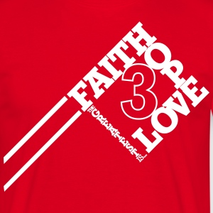 FaithHopeLove - Men's T-Shirt
