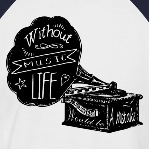 Without Music - Männer Baseball-T-Shirt