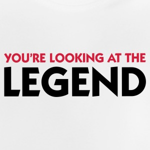 The legend is in front of you! Shirts - Baby T-Shirt