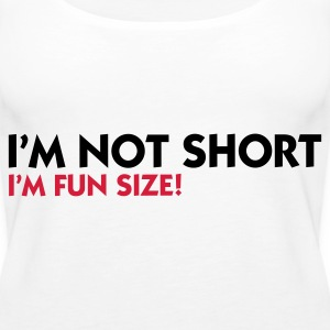 I m not small. I'm Fun Size! Tops - Women's Premium Tank Top