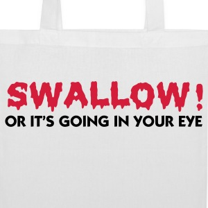 Please swallow, otherwise it goes into the eye! Bags & Backpacks - Tote Bag
