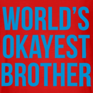 WORLD'S OKAYEST BROTHER Long Sleeve Shirts - Teenagers' Premium Longsleeve Shirt