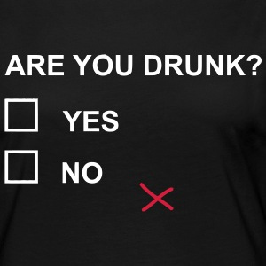 ARE YOU DRUNK? Langarmshirts - Frauen Premium Langarmshirt