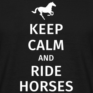 keep calm and ride horses T-skjorter - T-skjorte for menn