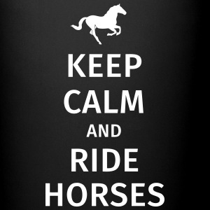 keep calm and ride horses Tazze & Accessori - Tazza monocolore