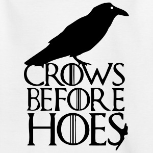 CROWS BEFORE HOES Shirts - Kids' T-Shirt