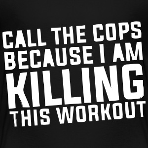 I'm killing this workout! Shirts - Kinderen Premium T-shirt