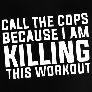 I'm killing this workout! Shirts - Baby T-shirt