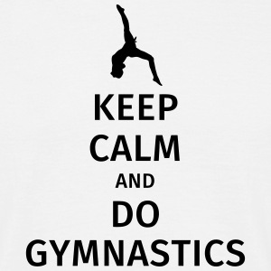 keep calm and do gymnastics T-Shirts - Men's T-Shirt