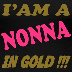 I'am a nonna in gold !!! 222 T-Shirts - Women's Premium T-Shirt