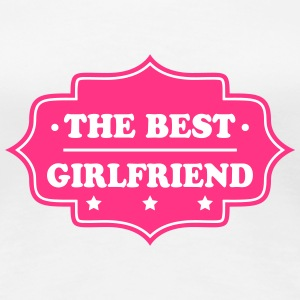 The best girlfriend 333 T-Shirts - Frauen Premium T-Shirt