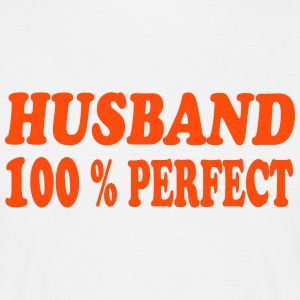 Husband perfect 333 T-Shirts - Männer T-Shirt