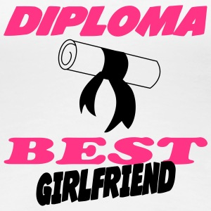 Diploma best girlfriend 333 T-Shirts - Frauen Premium T-Shirt