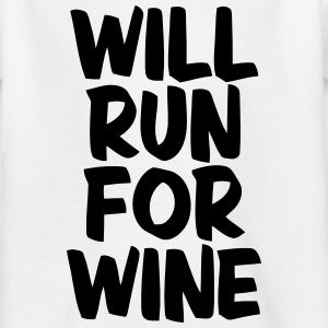 WILL RUN FOR WINE Skjorter - T-skjorte for barn