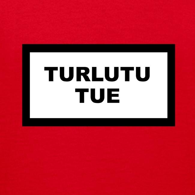 Turlutu Tue (Ado)