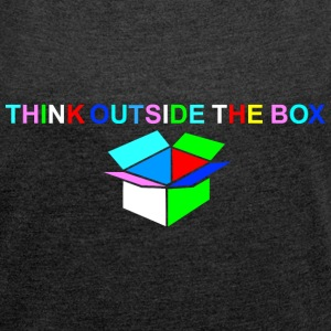 Think Outside The Box -bunt mit weiß T-Shirts - Frauen T-Shirt mit gerollten Ärmeln