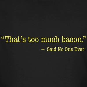 That's too much bacon T-shirts - Organic mænd