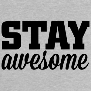 stay awesome Skjorter - Baby-T-skjorte