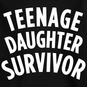 TEENAGE DAUGHTER SURVIVOR Tee shirts - T-shirt Ado