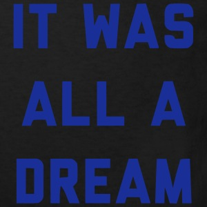 IT WAS ALL A DREAM T-shirts - Ekologisk T-shirt barn