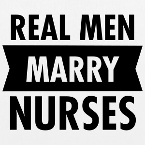 Real Men Marry Nurses Bags & Backpacks - EarthPositive Tote Bag