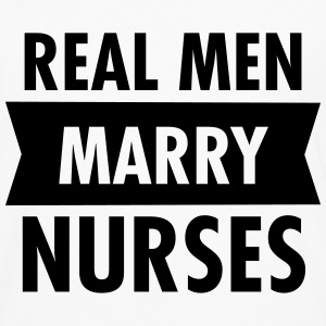 Real Men Marry Nurses Langærmede t-shirts - Herre premium T-shirt med lange ærmer