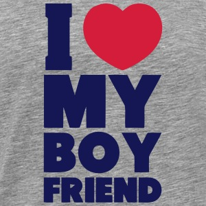 I LOVE MY BOYFRIEND T-Shirts - Men's Premium T-Shirt