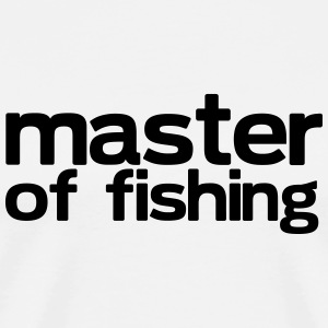 Master of Fishing - Men's Premium T-Shirt