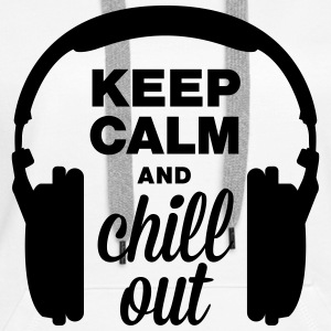 Headphones keep calm and chill out Hoodies & Sweatshirts - Women's Premium Hoodie