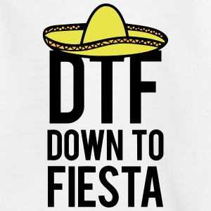 DTF DOWN TO FIESTA Shirts - Teenage T-shirt