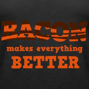 BACON makes everything better! Tops - Camiseta de tirantes premium mujer