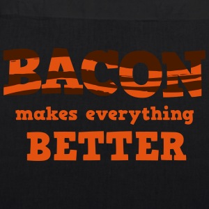BACON makes everything better! Väskor & ryggsäckar - Ekologisk tygväska