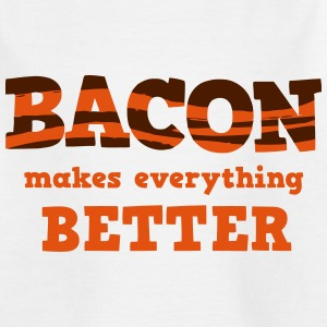 BACON makes everything better! Shirts - Kinderen T-shirt