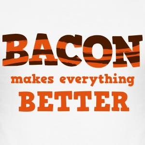 BACON makes everything better! T-Shirts - Men's Slim Fit T-Shirt