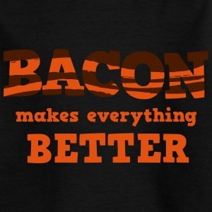 BACON makes everything better! T-shirts - Teenager-T-shirt