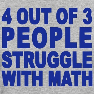 4 out of 3 hate math Tee shirts - T-shirt Bio Femme