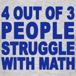 4 out of 3 hate math T-shirts - Herre-T-shirt
