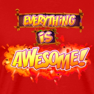 Everything is awesome! - Men's Premium T-Shirt