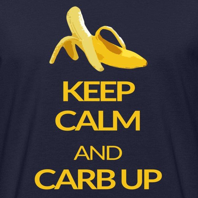 KEEP CALM and CARB UP boys