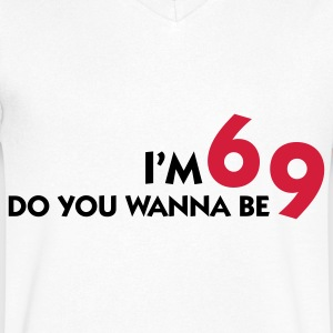 I am 6 Want to be my 9? T-Shirts - Men's V-Neck T-Shirt