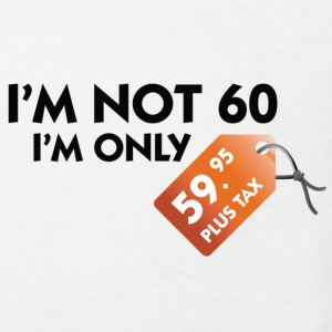 I m not 60. I'm only 59,99 € plus tax Shirts - Kids' Organic T-shirt