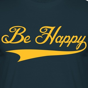 Be Happy - T-shirt Homme