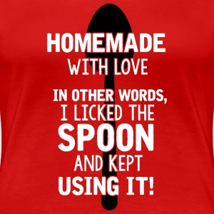 I licked the spoon with love - Cooking quote T-shirts - Dame premium T-shirt