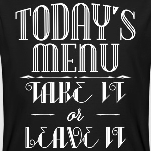 Today's menu - Take it or leave it T-shirts - Mannen Bio-T-shirt