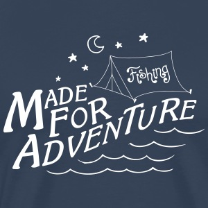 Made For Adventure - Männer Premium T-Shirt
