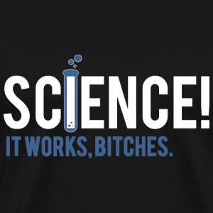 SCIENCE BITCHES T-shirts - Herre premium T-shirt